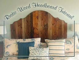 Rustic Wood Headboard How To Create A Rustic Wood King Headboard Pretty Handy
