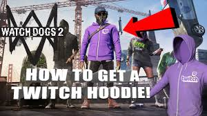 how to get a twitch hoodie in watch dogs 2 watch dogs 2 tutorial