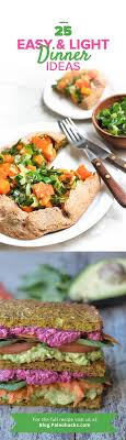 light and easy dinner ideas 26 easy light dinner ideas skewers bowls salads