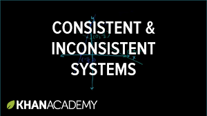 consistent and inconsistent systems