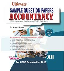 ultimate sample question paper accountancy 10 2 cbse examination 2017