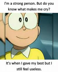 What Makes Me Me - i m a strong person but do you know what makes me cry it s when i