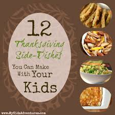 12 tasty thanksgiving side dishes to make with your my