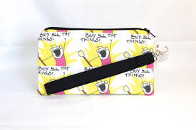 Buy All The Things Meme - buy all the things internet meme wristlet bag by redshirtcreations
