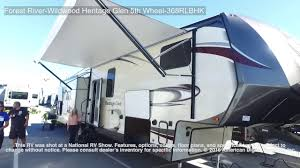 forest river wildwood heritage glen 5th wheel 368rlbhk youtube