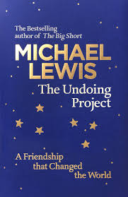 the undoing project a friendship that changed the world michael