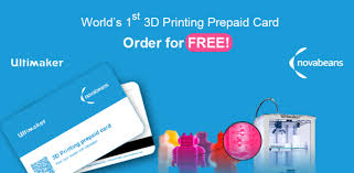 free prepaid cards novabeans ultimaker to offer prepaid 3d printing cards