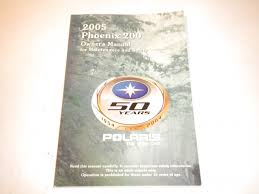 2005 polaris phoenix 200 owners manual owner u0027s guide