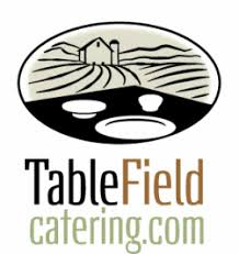 Field To Table Catering Table Field Catering Table Field Catering