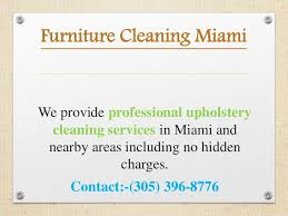 upholstery cleaning company miami fl ppt