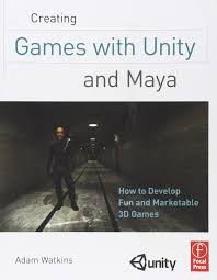 amazon com creating games with unity and maya how to develop fun