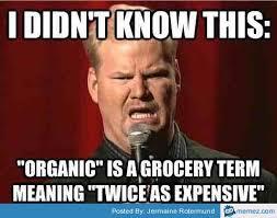 Organic Food Meme - organic food meme food