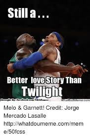 Still A Better Lovestory Than Twilight Meme - still a better love story than twilight brought by face