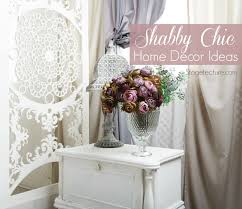 shabby chic home decor also with a vintage chic decor also with a