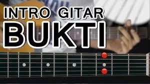 tutorial gitar lagu virgoun bukti belajar gitar virgoun bukti petikan intro mudah dengan gambar