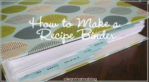 how to make a recipe binder clean mama