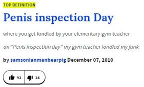 Meme Dictionary Definition - urban dictionary definition penis inspection day know your meme