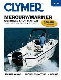 mariner 75 225 hp 4 stroke outboards 2001 2003 service repair manual