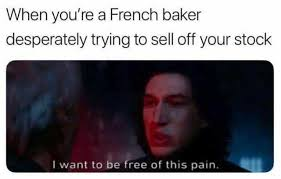 French Meme - dopl3r com memes when youre a french baker desperately trying