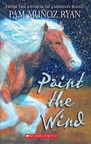 paint the wind pam munoz ryan 9780545101769 amazon com books