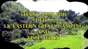 eastern and western ghats sk eastern ghats camping araku valley youtube