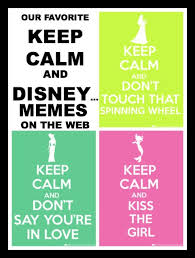 Keep Calm And Carry On Meme - keep calm and carry on disney style