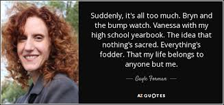 find my high school yearbook gayle forman quote suddenly it s all much bryn and the bump