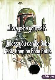 Boba Fett Meme - image result for boba fett memes the cargo hold pinterest boba