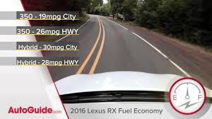 lexus rx hybrid fuel economy 2016 lexus rx 350 youtube