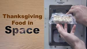 how to wish thanksgiving how to prepare thanksgiving food in space youtube