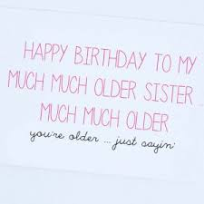 funny twerk birthday card wording for older sister birthday