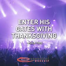 enter his gates with thanksgiving psalm 100 4 quotes lyrics