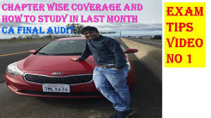 exam tip no 1 audit important chapter and how to study ca final