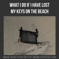 Lost Keys Meme - needle in a haystack by knightfighter meme center