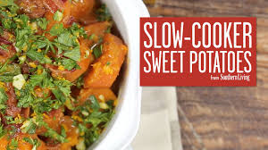 how to make cooker sweet potatoes southern living our best