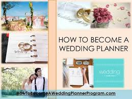 become a wedding planner how to become a wedding planner authorstream