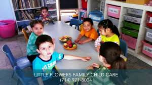 day care garden grove ca little flowers family child care youtube