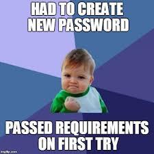 Password Meme - new password imgflip