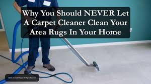 How Do You Clean An Area Rug Never Let A Carpet Cleaner Clean Your Area Rugs In Your Home