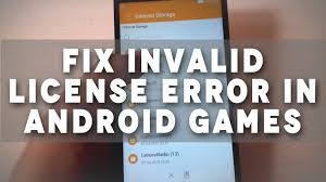 android license tutorial how to fix invalid license error in android