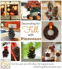 31 days of fall inspiration decorating for fall with pinecones