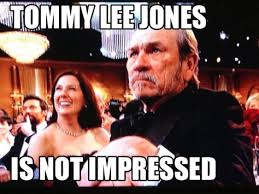 Tommy Lee Jones Meme - 10 tommy lee jones meme grumpy cat face internet memes