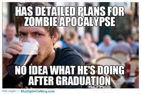 Lazy College Student Meme - lazy college senior shut up i m talking