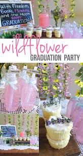 Pinterest Graduation Party Ideas by Wildflower Graduation Party Ideas Perfect For The Graduate That