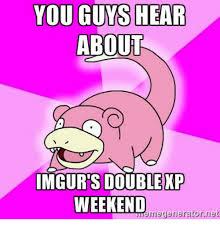 Double Picture Meme Generator - you guys hear about mgur s double xp weekend meme generator net