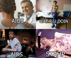 Stahp Meme - aids stahp stahp know your meme