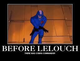 Cobra Commander Meme - cobra geass commander of the rebellion by doomslicer on deviantart