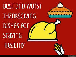 best and worst dishes for staying healthy on thanksgiving