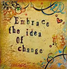 quote change embrace embrace the idea of change wall art print change change