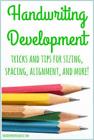 handwriting development sizing spacing alignment and more